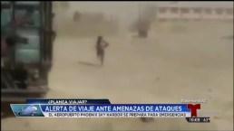 Video: Emiten alerta mundial de viaje por terrorismo